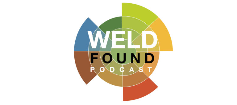 Weld Found Podcast